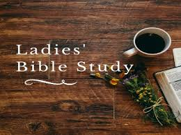 Ladies' Wednesday Morning Bible Study – 9:30 at the church